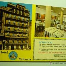 Postales: POSTAL VALENCIA .- HOTEL VALENCIA -. Lote 43596960