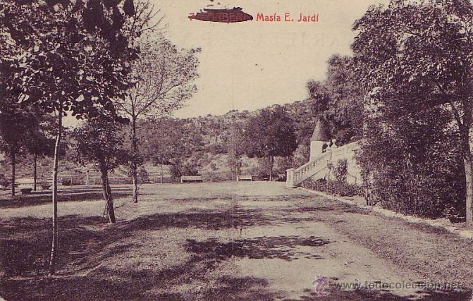 RARISIMA POSTAL DE CORBERA DE LLOBREGAT - 1921 - BARCELONA -MASIA E.JARDI - FOTOTIPIA THOMAS (Postales - España - Comunidad Valenciana Antigua (hasta 1939))
