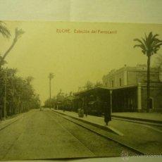 Postales: POSTAL ELCHE.-ESTACION FERROCARRIL . Lote 45105597
