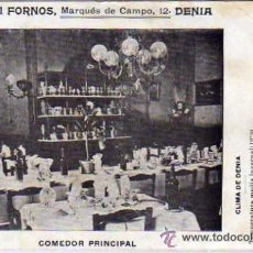 Postales: HOTEL FORNOS. DENIA. COMEDOR PRINCIPAL. CASA ESPECIAL PARA VIAJANTES. CIRCULADA.. Lote 45708807