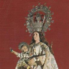 Postales: Nº 14939 POSTAL ALICANTE NUESTRA SEÑORA DE LOS REMEDIOS PATRONA DE LA CIUDAD. Lote 45938979