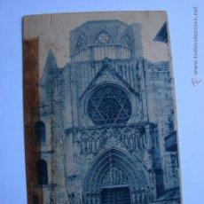 Postales: POSTAL ANTIGUA. VALENCIA. SIN CIRCULAR. CATEDRAL. Lote 46005120