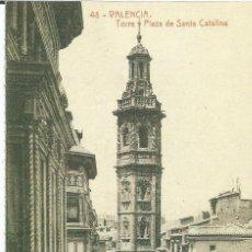 Postales: ** PH129 - POSTAL REPRODUCCION DEL DIARIO LEVANTE - VALENCIA - TORRE Y PLAZA DE SANTA CATALINA. Lote 46587426