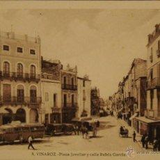 Postales: VINAROZ (CASTELLON)-PLAZA JOVELLAR Y C/ RAFELS GARCIA - FOTO IMPRESA SIN CIRCULAR Y DORSO DIVIDIDO. Lote 47068311