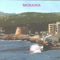 Postales: MORAIRA - VISTA PARCIAL. Lote 47403243