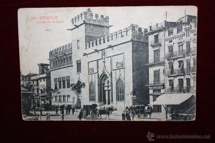 ANTIGUA POSTAL DE VALENCIA. LONJA DE LA SEDA. FOTPIA. THOMAS. CIRCULADA (Postales - España - Comunidad Valenciana Antigua (hasta 1939))