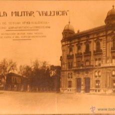 Postales: ESCUELA MILITAR EN VALENCIA FRENTE A CAPITANIA - FOTOGRAFICA SIN CIRCULAR Y DORSO DIVIDIDO. Lote 47705215
