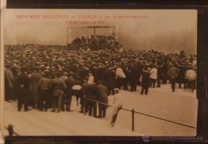 VALENCIA - MITIN ANTICLERICAL PRO ESCUELAS LAICAS - 1910 - FOTOGRAFICA SIN CIRCULAR Y DORSO DIVIDIDO (Postales - España - Comunidad Valenciana Antigua (hasta 1939))