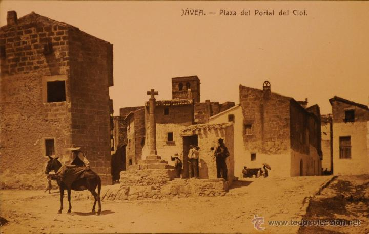 Postcards: JAVEA - ALICANTE - PORTAL OF CLOT - PHOTOGRAPH WITHOUT CIRCULAR AND DIVIDED BACK - Photo 1 - 47899179