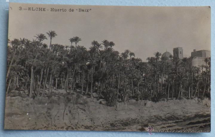 ELCHE 'HUERTO DE BAIX'. POSTAL FOTOGRÁFICA. FABRICACIÓN ESPAÑOLA. CIRCULADA 1927 (Postales - España - Comunidad Valenciana Antigua (hasta 1939))
