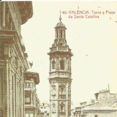 Postales: ** PR1693 - POSTAL REPRODUCCION DEL DIARIO LEVANTE - VALENCIA - TORRE Y PLAZA DE SANTA CATALINA. Lote 48978266