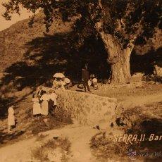 Postales: SERRA - VALENCIA - BARRAIX - FOTOGRAFICA SIN CIRCULAR Y DORSO DIVIDIDO. Lote 49077390