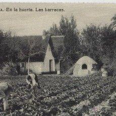 Postales: POSTAL VALENCIA, EN LA HUERTA, LAS BARRACAS * REPRODUCCIÓN *. Lote 49512884