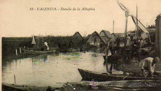 VALENCIA Nº 18 DETALLE DE LA ALBUFERA FOTOTIPIA CASTAÑEIRA SIN CIRCULAR (Postales - España - Comunidad Valenciana Antigua (hasta 1939))