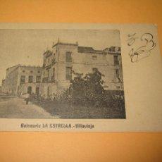Postales: POSTAL REVERSO SIN DIVIDIR DE VILLAVIEJA CASTELLON - BALNEARIO LA ESTRELLA - AÑO 1900-10S.. Lote 49634931