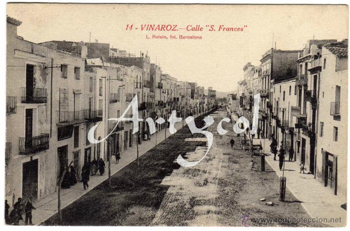 BONITA Y RARA POSTAL - VINAROZ (CASTELLON) - CALLE S. FRANCES - AMBIENTADA (Postales - España - Comunidad Valenciana Antigua (hasta 1939))