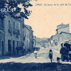 Postales: ONDA (CASTELLÓN).- UN TROZO DE LA CALLE DE CERVANTES. Lote 50510995