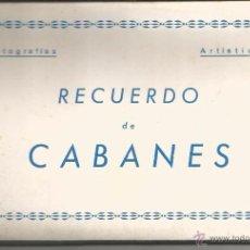 Postales: CABANES - LIBRITO DE 10 POSTALES FOTOGRÁFICAS - ED. COMAS ALDEA. Lote 52062190