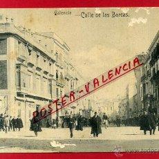 Postales: POSTAL VALENCIA, CALLE DE LAS BARCAS , MUY RARA , ORIGINAL ,P82524. Lote 52839477