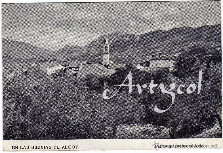 Postales: RARISIMA POSTAL - ALCOY (ALICANTE) - EN LAS SIERRA DE ALCOY - Pelicula Isocrom Agfa - Foto 3 - 39815874