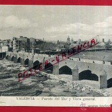 Postales: POSTAL VALENCIA, PUENTE DEL MAR Y VISTA GENERAL, P82310. Lote 53329475