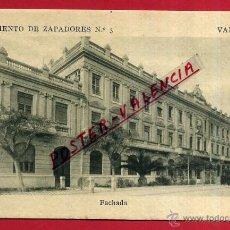 Postales: POSTAL VALENCIA, REGIMIENTO ZAPADORES, FACHADA, P82338. Lote 53330044