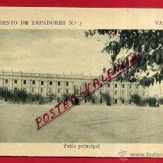 Postales: POSTAL VALENCIA, REGIMIENTO ZAPADORES, PATIO PRINCIPAL, P82340. Lote 53330070