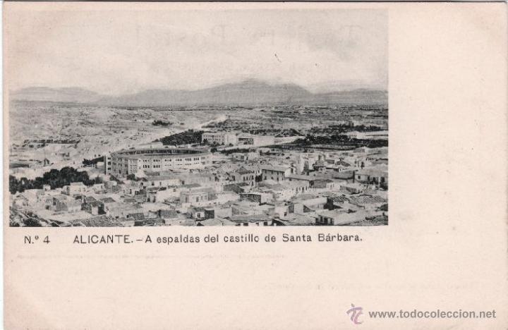 POSTAL DE ALICANTE Nº 4 A ESPALDAS DEL CASTILLO DE SANTA BARBARA (Postales - España - Comunidad Valenciana Antigua (hasta 1939))
