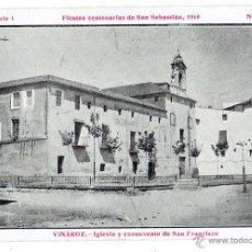 Postales: PS5871 VINAROZ 'FIESTAS CENTENARIAS DE S. SEBASTIÁN 1910 - IGLESIA Y EXCONVENTO DE S. FRANCISCO'. Lote 51539996
