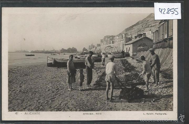 ALICANTE - 47 - ARRABA ROIG -ROISIN FOTOGRAFICA - (42.855) (Postales - España - Comunidad Valenciana Antigua (hasta 1939))