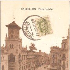 Postales: CASTELLÓN PLAZA CASTELAR 1926. Lote 56964900