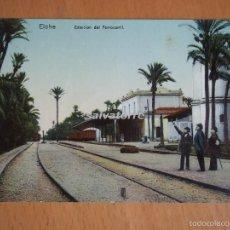 Postales: POSTAL ALICANTE. ELCHE. ESTACION DE FERROCARRIL.LAMPISTERIA DE ANTON. MUY DIFICIL.SIN CIRCULAR. Lote 58198757