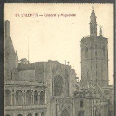 Postales: 12 - VALENCIA - CATEDRAL Y MIGUELETE - EDITORES, SANCHIS HERMANOS -. Lote 60013115