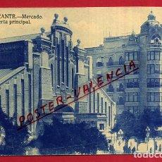 Postales: POSTAL ALICANTE, MERCADO, PUERTA PRINCIPAL, P84264. Lote 63571464