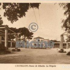 Postales: POSTAL DE RIBALTA LA PERGOLA EN CASTELLON. Lote 66126062