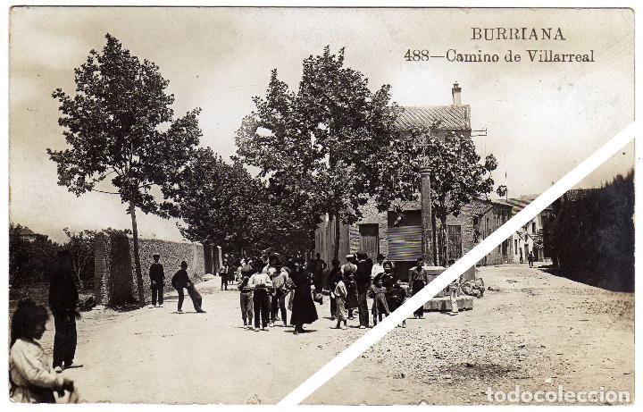 MAGNIFICA POSTAL FOTOGRAFICA - BURRIANA (CASTELLON) - CAMINO DE VILLARREAL - MUY AMBIENTADA (Postales - España - Comunidad Valenciana Antigua (hasta 1939))