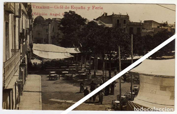 MAGNIFICA POSTAL FOTOGRAFICA - VINAROZ (CASTELLON) - CAFÉ DE ESPAÑA Y FERIA - AMBIENTADA (Postales - España - Comunidad Valenciana Antigua (hasta 1939))