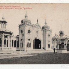 Postales: POSTAL ANTIGUA EXPOSICIÓN REGIONAL VALENCIANA. PABELLÓN LATERAL DEL PALACIO DE AGRICULTURA. . Lote 71724595