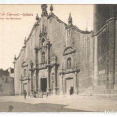Postais: ALCALA DE CHIVERT .- Nº 11 .- IGLESIA .- FOTO L. ROISIN. Lote 78255993