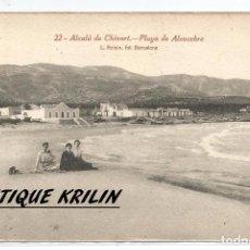Postais: ALCALA DE CHIVERT .-Nº 22 .- PLAYA DE ALCOCEBRE .- FOTO L. ROISIN. Lote 78267977