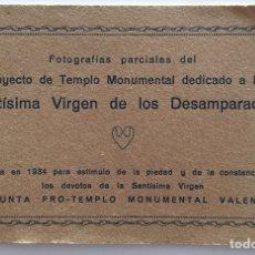 Postales: CARNET POSTAL.PROYECTO DE TEMPLO MONUMENTAL VIRGEN DE LOS DESAMPARADOS. 1934 VALENCIA.. Lote 95891490
