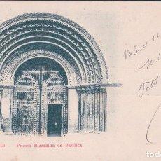 Postales: POSTAL VALENCIA - PUERTA BIZANTINA DE BASILICA - COLECCION O Nº29 - CIRCULADA - SIN DIVIDIR. Lote 99339495