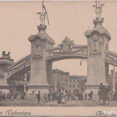 Postales: VALENCIA - EXPOSICION VALENCIANA - ARCO DE LA ENTRADA - PUBLICITARIA AL DORSO. Lote 99815571