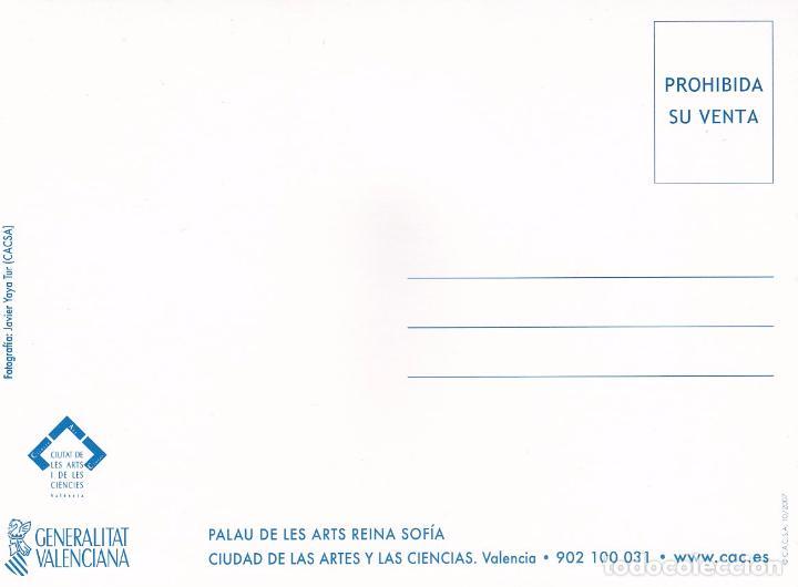 Postales: POSTAL PALAU DE LES ARTS REINA SOFIA. CIUDAD DE LAS ARTES Y LAS CIENCIAS. VALENCIA - Foto 2 - 180265825