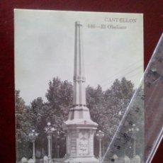 Postales: POSTAL FOTOGRAFICA Nº 446 CASTELLON - EL OBELISCO - AD. ANDRES FABERT -. Lote 104171935