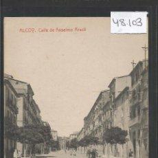 Postales: ALCOY - CALLE DE ANSELMO ARACIL - THOMAS - VER REVERSO - (48.103). Lote 105838163