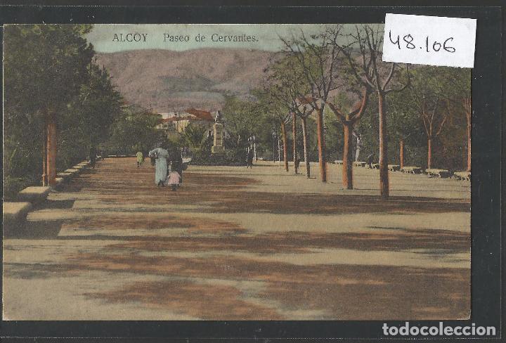 ALCOY - PASEO DE CERVANTES - VER REVERSO - (48.106) (Postales - España - Comunidad Valenciana Antigua (hasta 1939))