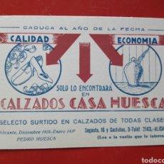 Postales: CASA HUESCA ALICANTE POSTAL PUBLICIDAD AÑOS 30. Lote 104897072