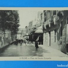 Postales: ANTIGUA POSTAL DE ELCHE (ALICANTE) - PLAZA DEL DOCTOR CAMPELLO - FOTO ROISIN - . R-8213. Lote 110724195