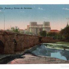 Postales: VALENCIA.- PUENTE Y TORRES DE SERRANOS. Nº 4, ED. F.C.VALENCIA.. Lote 110964887
